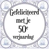 Verjaardag Tegeltje met Spreuk (50 jaar: Gefeliciteerd met je 50e verjaardag + cadeau verpakking & plakhanger