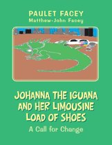 Johanna the Iguana and Her Limousine Load of Shoes