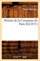 Histoire de la Commune de Paris ( d.1871)