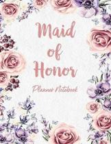 Maid of Honor Planner Notebook: Bridal Party Tasks and Party Planner