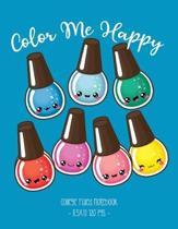Color Me Happy: School Notebook Cute Kawaii Nail Polish Girl Gift 8.5x11 College Ruled