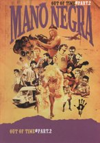 Mano Negra - Out Of Time (Vol. 2) (dvd)