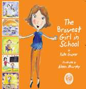 The Bravest Girl in School