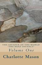 The Saviour of the World - Vol. 1