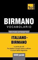 Vocabolario Italiano-Birmano Per Studio Autodidattico - 5000 Parole
