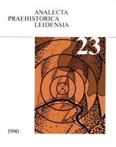 Analecta Praehistorica Leidensia 23 - Die Ersten bauern mitteleuropas