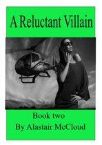 A reluctant Villain