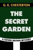 The Secret Garden by G. K. Chesterton