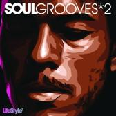 Lifestyle2 - Soul Grooves Vol 2
