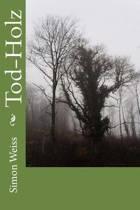 Tod-Holz