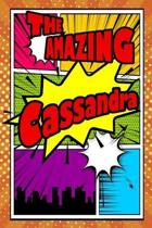 The Amazing Cassandra