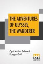 The Adventures Of Ulysses, The Wanderer