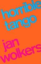 Horrible Tango