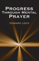 Progress Through Mental Prayer