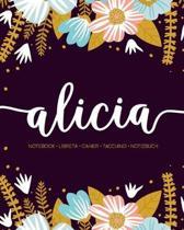 Alicia: Notebook - Libreta - Cahier - Taccuino - Notizbuch: 110 pages paginas seiten pagine: Modern Florals First Name Noteboo