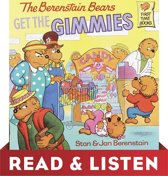 The Berenstain Bears Get the Gimmies (Berenstain Bears): Read & Listen Edition