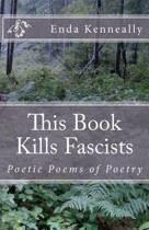 This Book Kills Fascists