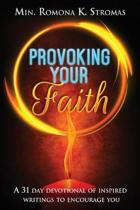 Provoking Your Faith
