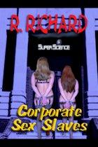 Corporate Sex Slaves