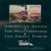 American Songs of the Wild Frontier & The Front Porch