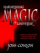 Harnessing the Magic of the Universe
