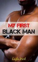 My First Black Man