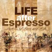Life After Espresso