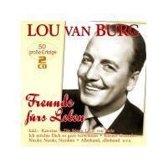 Lou Van Burg - Freunde Furs Leben - 50 Grosse Erfo