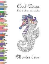 Cool Down - Livre Colorier Pour Adultes