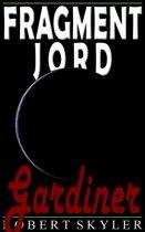 Fragment Jord - 005 - Gardiner (Danish Edition)