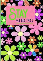 Stay Strong: 90 Day Chronic Pain Tracker/Diary