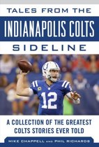 Tales from the Indianapolis Colts Sideline