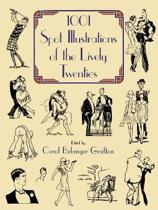 1001 Spot Illustrations of the Lively Twenties