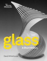 Glass a Short History