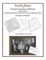Family Maps of Grant County, Indiana