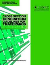 Cross Section Generation Guidelines for Trace-Parcs
