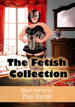 The Fetish Collection