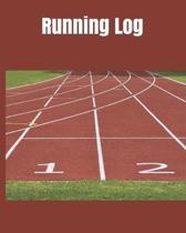 Running Log: Running Log Journal - Runners Training Log - Marathon Training Journal - Running Diary - Running Journals for Men & Wo