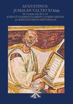 Augustinus: Jumalan Valtio XI Kirja De Civitate Dei