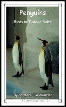 Penguins: Birds in Tuxedo Suits