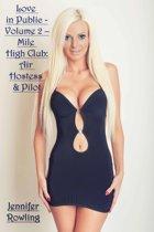 Sex in Public: Volume 2 – Mile High Club: Air Hostess & Pilot