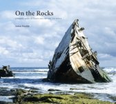 On the Rocks - stranded ships on coastlines around the world