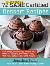 72 Calorie Myth and Sane Certified Dessert Recipes