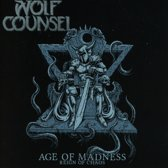 Age Of Madness/Reign Of..