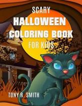Scary Halloween Coloring Book: for kids ages 4-8