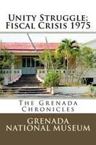 Unity Struggle; Fiscal Crisis 1975