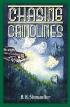 Chasing Crinolines
