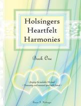 Holsingers Heartfelt Harmonies Book 1