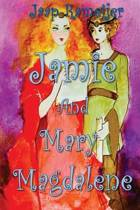 Jamie and Mary Magdalene
