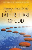 Stepping Stones to the Father Heart of God